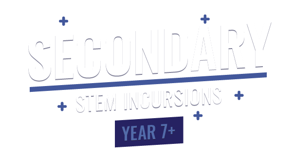 Secondary STEM incursions